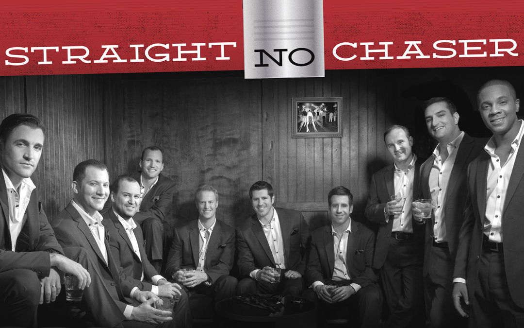 Straight No Chaser – Competition
