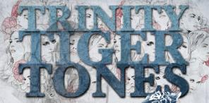 REVIEW: Trinity Tiger Tones (Melbourne, AUS)